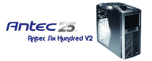 Nuevo Case Antec Six Hundred V2