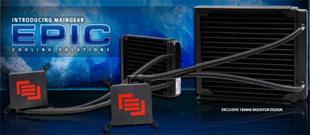 Maingear Epic Cooling Solutions