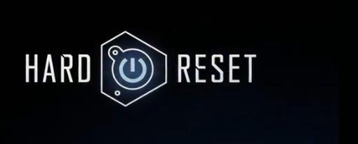 Teaser tráiler de Hard Reset