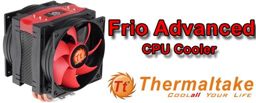 Thermaltake Anuncia el Cooler para CPU Frio Advanced