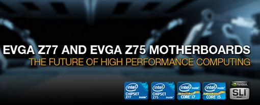 EVGA presenta sus nuevas tarjetas madres Z77 y Z75