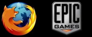 Firefox + Epic Games