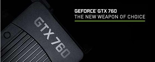 Nvidia introduce su tarjeta gráfica GeForce GTX 760