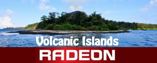 AMD Radeon Volcanic Islands