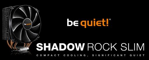 CPU Cooler Shadow Rock Slim de be quiet!