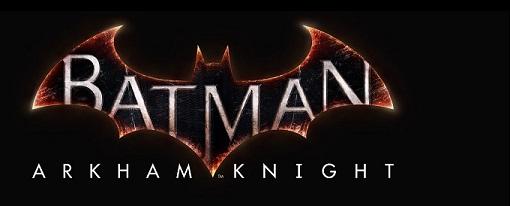 Tráiler de Batman: Arkham Knight